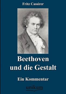 Beethoven Und Die Gestalt (Paperback)
