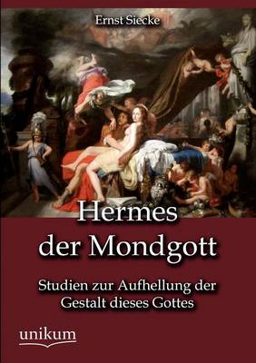 Hermes Der Mondgott (Paperback)