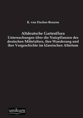 Altdeutsche Gartenflora (Paperback)