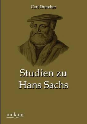 Studien Zu Hans Sachs (Paperback)