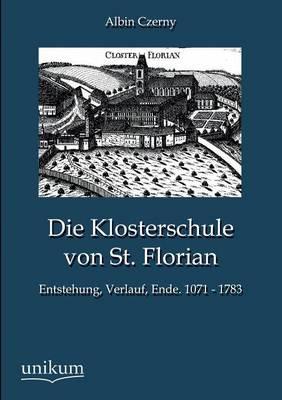 Die Klosterschule Von St. Florian (Paperback)