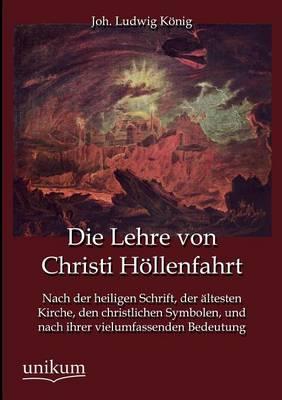 Die Lehre Von Christi Hollenfahrt (Paperback)