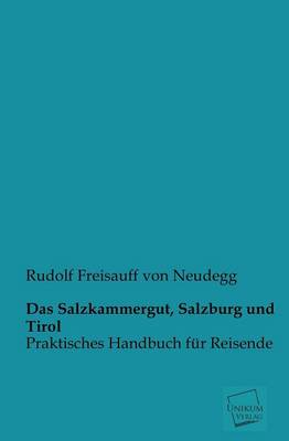 Das Salzkammergut, Salzburg Und Tirol (Paperback)