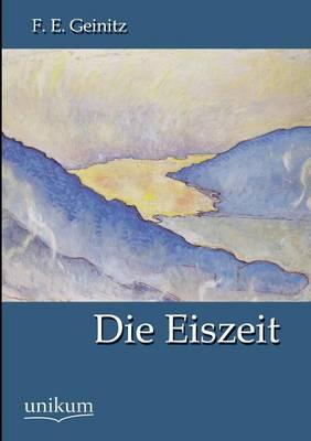 Die Eiszeit (Paperback)