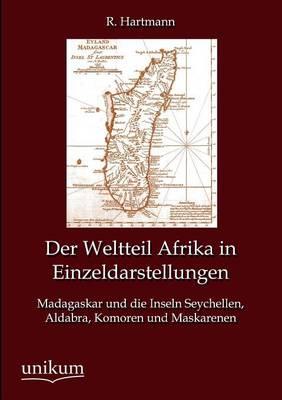 Der Weltteil Afrika in Einzeldarstellungen (Paperback)