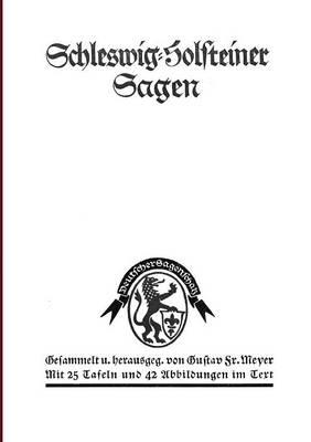 Schleswig-Holsteiner Sagen (Paperback)