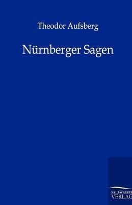 N rnberger Sagen (Paperback)