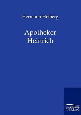 Apotheker Heinrich (Paperback)