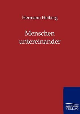 Menschen Untereinander (Paperback)