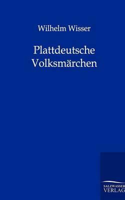 Plattdeutsche Volksmarchen (Paperback)