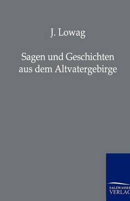 Sagen Und Geschichten Aus Dem Altvatergebirge (Paperback)