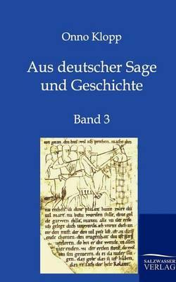Aus Deutscher Sage Und Geschichte (Paperback)