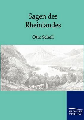 Sagen Des Rheinlandes (Paperback)