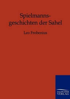Spielmannsgeschichten Der Sahel (Paperback)
