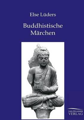 Buddhistische Marchen Aus Dem Alten Indien (Paperback)