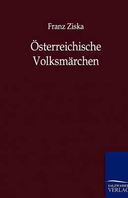 Osterreichische Volksmarchen (Paperback)