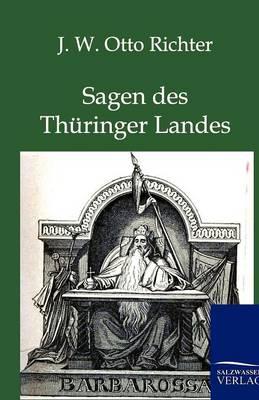 Sagen Des Th ringer Landes (Paperback)