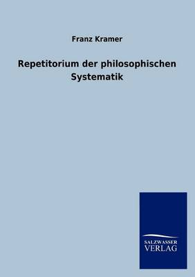 Repetitorium Der Philosophischen Systematik (Paperback)