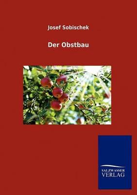 Der Obstbau (Paperback)
