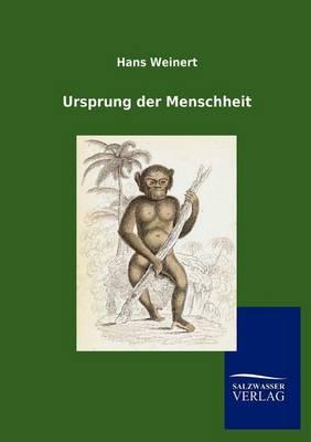 Ursprung Der Menschheit (Paperback)