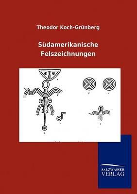 S Damerikanische Felszeichnungen (Paperback)