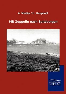 Mit Zeppelin Nach Spitzbergen (Paperback)