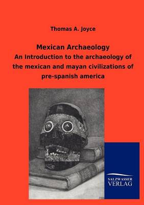 Mexican Archaeology (Paperback)