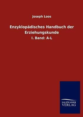 Enzyklop Disches Handbuch Der Erziehungskunde (Paperback)
