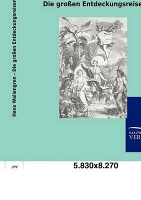 Die Gro En Entdeckungsreisen (Paperback)