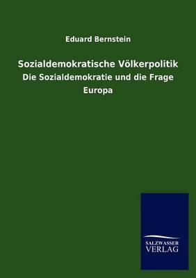 Sozialdemokratische V Lkerpolitik (Paperback)