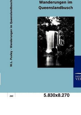 Wanderungen Im Queenslandbusch (Paperback)