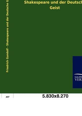 Shakespeare Und Der Deutsche Geist (Paperback)