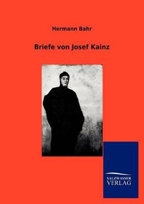 Briefe Von Josef Kainz (Paperback)