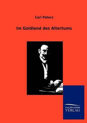 Im Goldland Des Altertums (Paperback)