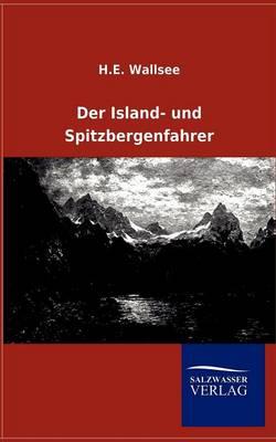 Der Island- Und Spitzbergenfahrer (Paperback)