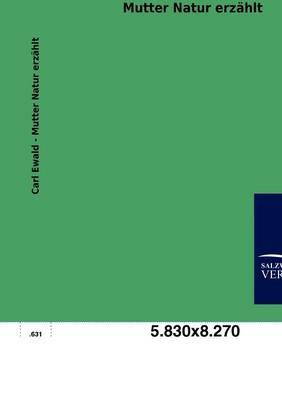 Mutter Natur Erz Hlt (Paperback)