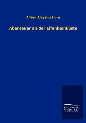 Abenteuer an Der Elfenbeink Ste (Paperback)