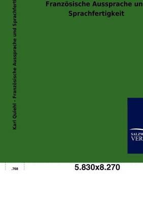 Franz Sische Aussprache Und Sprachfertigkeit (Paperback)