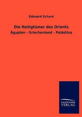 Die Heiligt Mer Des Orients (Paperback)
