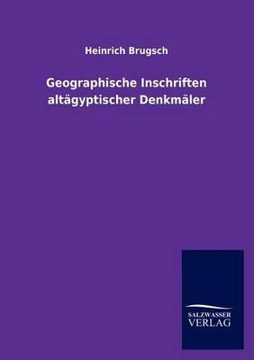Geographische Inschriften Alt Gyptischer Denkm Ler (Paperback)