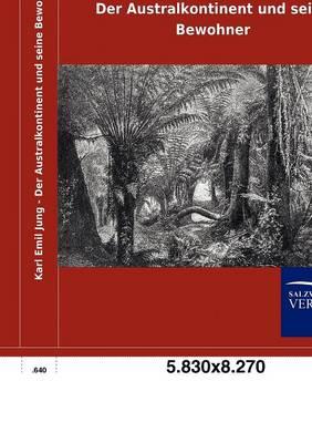 Der Australkontinent Und Seine Bewohner (Paperback)