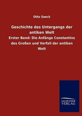 Geschichte Des Untergangs Der Antiken Welt (Paperback)