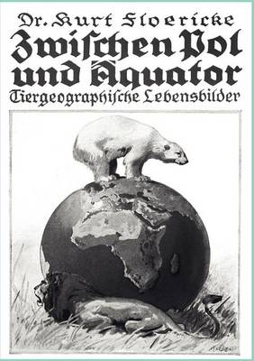 Zwischen Pol Und Quator (Paperback)