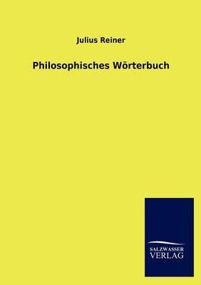 Philosophisches W Rterbuch (Paperback)