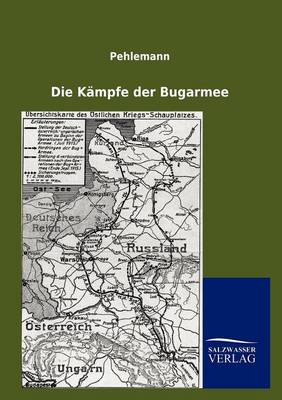 Die K Mpfe Der Bugarmee (Paperback)
