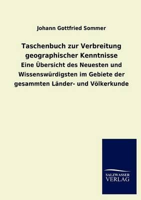 Taschenbuch Zur Verbreitung Geographischer Kenntnisse (Paperback)