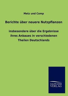 Berichte Ber Neuere Nutzpflanzen (Paperback)