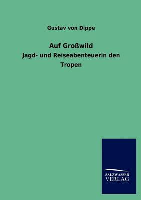 Auf Gro Wild (Paperback)