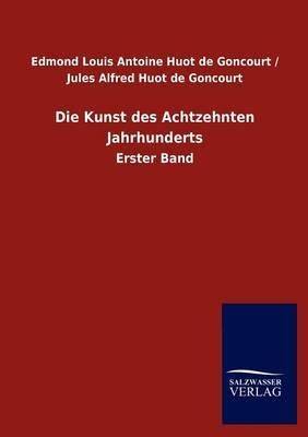 Die Kunst Des Achtzehnten Jahrhunderts (Paperback)
