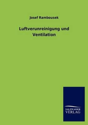 Luftverunreinigung Und Ventilation (Paperback)